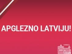 Apglezno Latviju!
